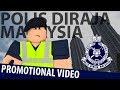 Polis DiRaja Malaysia Royal Malaysian Police Promotional Video ROBLOX