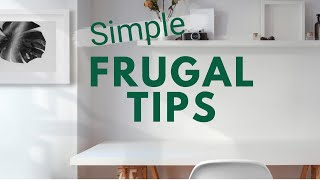 3 Simple Frugal Living Tips