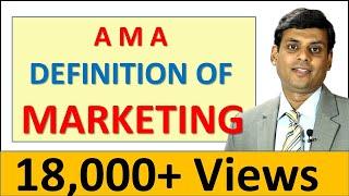 2. AMA Definition of Marketing - Marketing Management Video Lecture by Prof. Vijay Prakash Anand