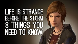Life is Strange Before the Storm: 8 Things You Need to Know about Life is Strange Before the Storm