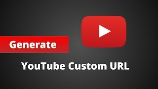 How to claim/get a Custom URL for Youtube Channel