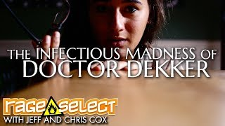 The Infectious Madness of Doctor Dekker - The Dojo (Let's Play)