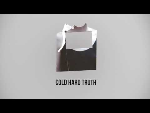 Cold Hard Truth Lyric Video