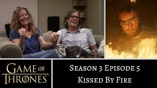 Game of Thrones S3E5 Kissed By Fire REACTION