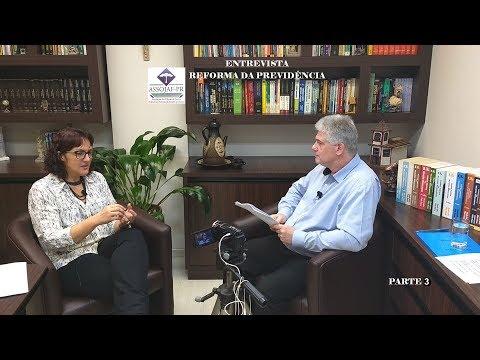 ASSOJAF ENTREVISTA: REFORMA PREVIDENCIÁRIA - Parte 3