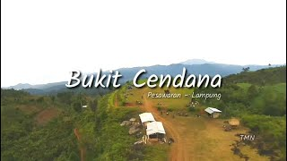Bukit Cendana - Lampung | Cinematic FPV | Video Cinematic