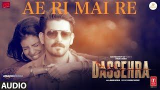 Ae Ri Mai Re Full Audio   Dassehra   Neil Nitin Mukesh, Tina Desai  Vijay Verma   Ustaad Rashid Khan