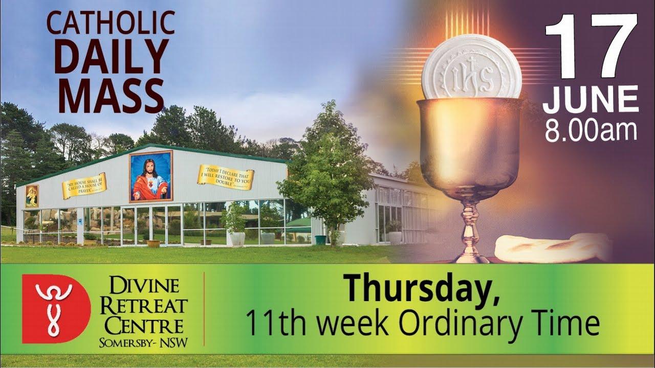 Catholic Mass Online 17th June 2021, Thursday Mass