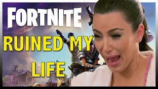 Fortnite Is Ruining People's lives