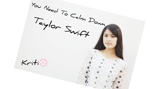 Taylor Swift   You Need To Calm Down (cover)