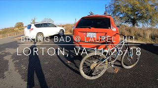 Biking Bad at Laurel Hill