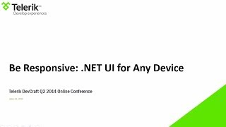 Be Responsive: .NET UI for Any Device