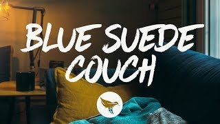 Lacy Cavalier   Blue Suede Couch (Lyrics)