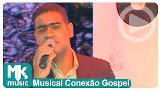 Marcelo Nascimento - Vinde a Mim (Musical Conexão Gospel)