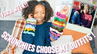 Scrunchies Choose My Outfits FOR A WEEK!