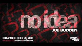 "Joe Budden - ""No Idea"" + Lyrics"