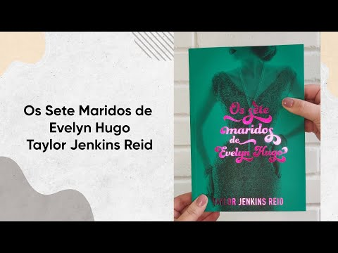 O Sete Maridos de Evelyn Hugo - Taylor Jenkins Reid | Editora Paralela