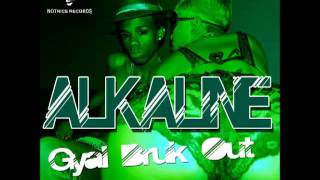 Alkaline - Gyal Bruk Out (Raw) - Notnice Records - Oct 2013