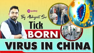 Tick - Born Virus in China | GA by Abhijeet Sir | Guidely