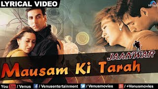 Mausam Ki Tarah Full Audio Song With Lyrics | Jaanwar | Akshay Kumar, Karishma Kapoor |