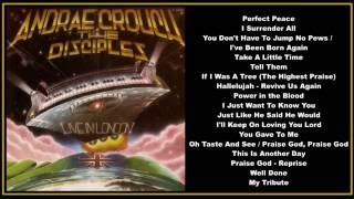 Andrae Crouch  The Disciples  Live In London (Full Album)