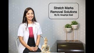 Stretch Marks Removal Solutions By Dr  Anupriya Goel