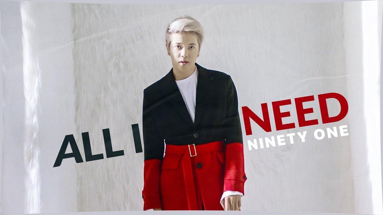 Ninety One — All I Need