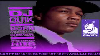 DJ Quik - Born & Raised In Compton (Chopped & Screwed) by DJ Vanilladream