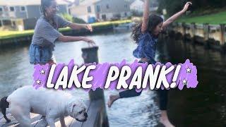 Lake Prank! (WK 396)   Bratayley