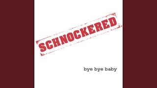 Schnockered - Serve It Up