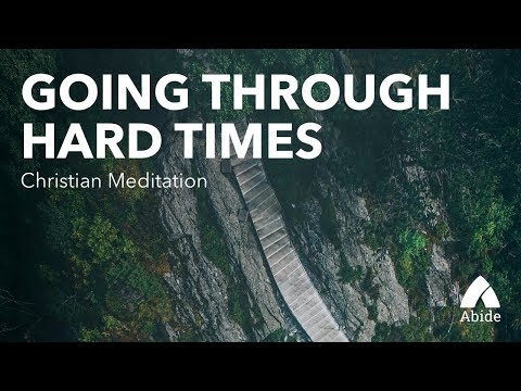 Download Guided Christian Meditation: Going Through Hard Times & Trusting God HD Mp4 3GP Video and MP3