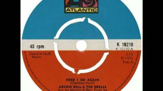 Archie Bell & The Drells   Here I Go Again