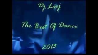 CLASSIFICA DANCE 2013 LE CANZONI DEL MOMENTO ( MIX AND SELECTA DJ LIOJ )