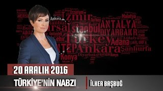 Türkiye'nin Nabzı Özel – 20 Aralık 2016