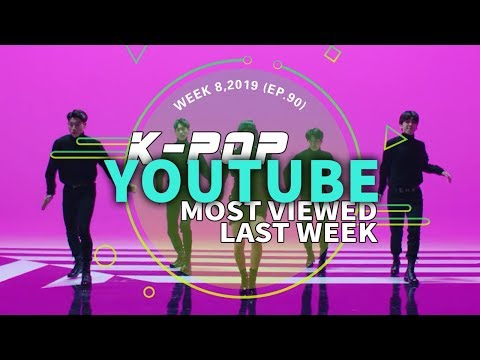[TOP 30] MOST POPULAR K-POP MV IN ONE WEEK [20190217-20190223]