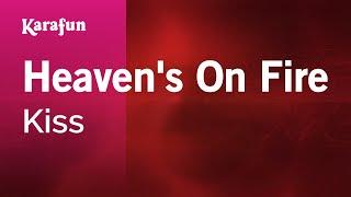 Karaoke Heaven's On Fire   Kiss *