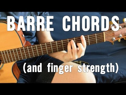 Most Useful Barre Chord Shapes - The Easiest Way To Play Them + Building Finger Strength (Part 1/3)
