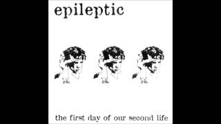Epileptic - Father's Eyes