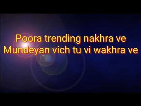 Trending Nakhra (Full Lyrics Video) |Amrit Maan ft.Ginni Kapoor|