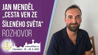 ALLFEST2018: Jan Menděl | Cesta ven ze šíleného světa | moderuje Andrea Drašnarová