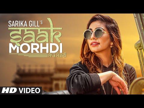 Saak Morhdi: Sarika Gill (Full Song) Desi Crew |