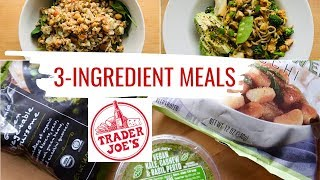 3 Ingredient TRADER JOE'S Meals for Quick Weeknight Dinners (Vegan)