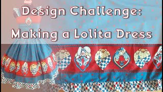 Challenge: Trying To Make A Lolita Fashion Dress