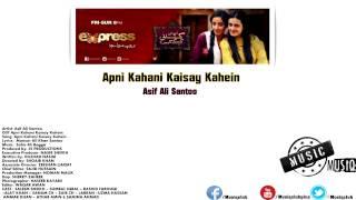 Apni Kahani Kaisay Kahein – Asif Ali Santoo Qawwali Song