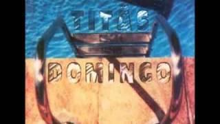 Titãs - Domingo - #06 - Vámonos