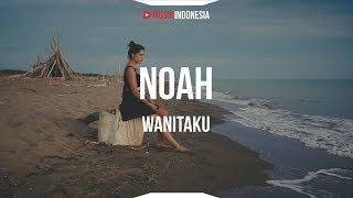 NOAH   Wanitaku (Unofficial Lyric Video)