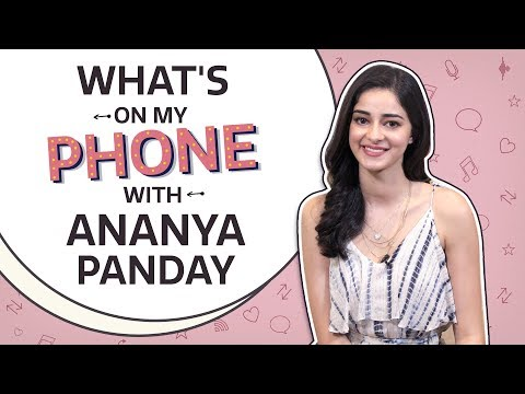 What's On My Phone with Ananya Panday   Pinkvilla   Bollywood   Lifestyle