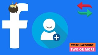 How to switch Facebook account on Facebook app | switch account