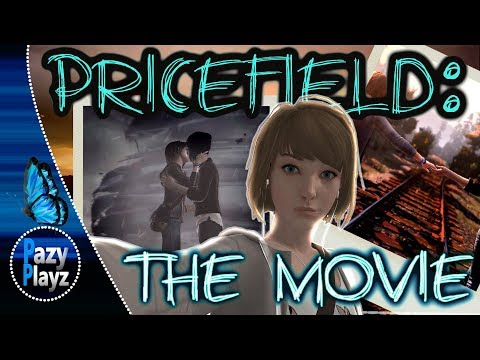 PRICEFIELD: THE MOVIE (LIFE IS STRANGE) ALL EPISODES IN 5 HOURS!