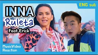 INNA   Ruleta (feat. Erik) | Official Music Video [Reaction]